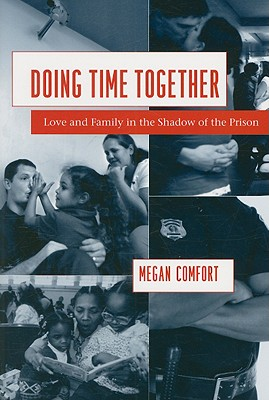 Doing Time Together By Comfort, Megan